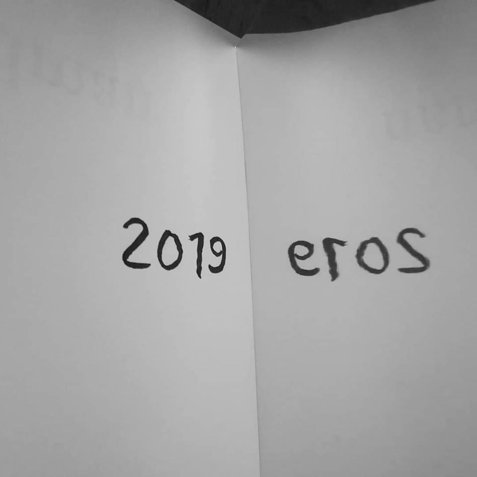 2019 = Eros