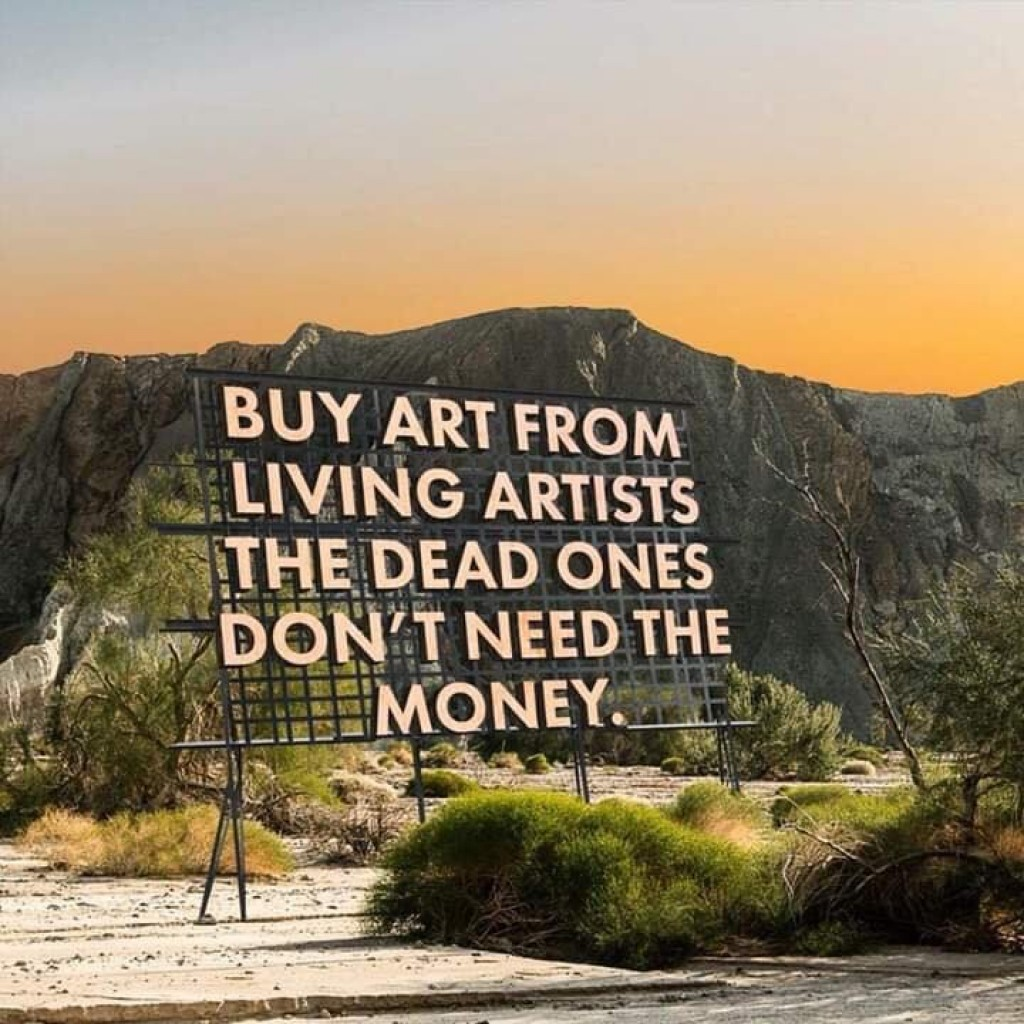 Buy art from living artists - the dead ones don't need the money.